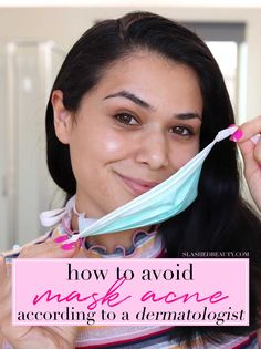 How to Avoid Acne from Face Masks According to a Dermatologist | Slashed Beauty