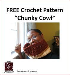 Easy free pattern and tutorial for a fun chunky crochet cowl from Yarn Obsession! Great gift option!