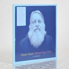 robert wyatt - Different Every Time, Vols. 1 & 2