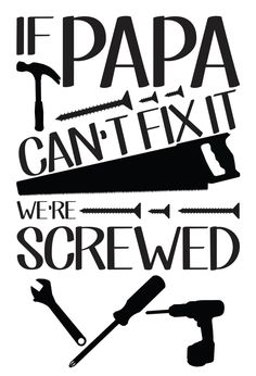 44 Ideas Funny Signs And Sayings For Home Vinyl Decals For 2019 Fathers Day Shirts, Fathers Day Crafts, Dad To Be Shirts, Happy Fathers Day, Papa Quotes, Grandpa Quotes, Gift Quotes, Funny Fathers Day Quotes, Family Quotes