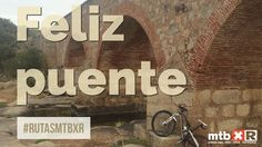#FelizPuente #RutasMTBXR