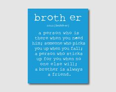 Wall Art  A brother is a person  Brother by SusanNewberryDesigns, $15.00