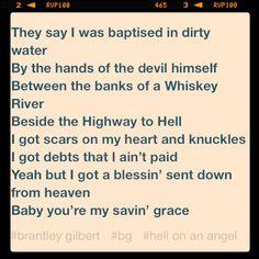 Brantley Gilbert - Hell On An Angel; my Fav Brantley song Make Mine Music, Music Love, Country Music Lyrics, Country Singers, Song Quotes, Music Quotes, Brantley Gilbert Lyrics, Beautiful Places Quotes, Story Lyrics
