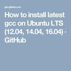 install gcc ubuntu 16.04