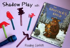 Reading Confetti: Shadow Play with The Gruffalo's Child: Virtual Book Club for Kids Gruffalo Eyfs, Gruffalo Activities, Eyfs Activities, Nursery Activities, The Gruffalo, Activities For Kids, Science Activities, Gruffalo's Child, Child Care