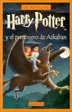 Harry Potter y el prisionero de Azkaban by J.K. Rowling #harrypotter #fantasy #spanish