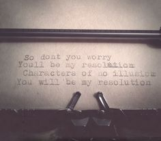 So don't you worry you'll be my resolution characters of no illusion you will be my resolution