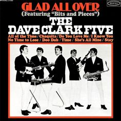 The Dave Clark Five - Glad All Over.Second cover issue USA Epic Records,1964.All Tracks same on all 3 versions