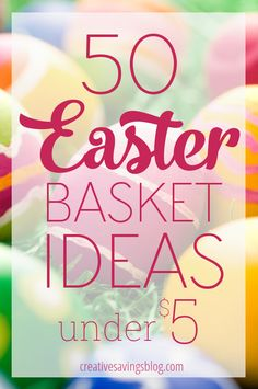 Easter basket ideas non candy variety special holidays easter 50 easter basket ideas under 5 that dont include candy negle Gallery