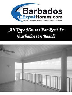 We provide list of All Type Houses For Rent In Barbados On Beach Online. If you are a landlord who is looking to rent your Barbados property, contact us today or visit website now: http://barbadosexpathomes.com/