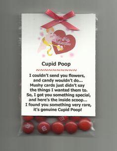 Ha Ha..use m's to make cupid poop gift