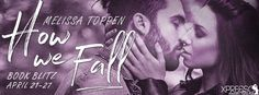 Tome Tender: How We Fall by Melissa Toppen Blitz and #Giveaway #GIVEAWAY $10 Amazon gift card  + a signed paperback of How We Fall Ends May 4, 2017