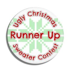 Funny Buttons - Custom Buttons - Promotional Badges - Christmas Pins - Wacky Buttons - Ugliest Christmas Sweater Contest Runner Up Christmas Buttons, Ugly Christmas Sweater, Christmas Holidays, Funny Buttons, Custom Buttons, Pin Badges, Christmas Shopping, Being Ugly, Christmas Vacation