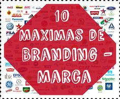 10 Máximas de Branding - Marca - Expertos