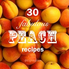 30 Fabulous Peach Recipes - Nectarines can be used in place of peaches in any of these recipes! (Detailed fruit leather instructions here) Fruit Recipes, Summer Recipes, Dessert Recipes, Dessert Ideas, Millions Of Peaches, Delicious Desserts, Yummy Food, Yummy Treats, Farmers Market Recipes