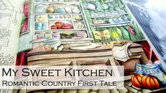 My Sweet Kitchen  | Adult Coloring Book: Romantic Country by Eriy
