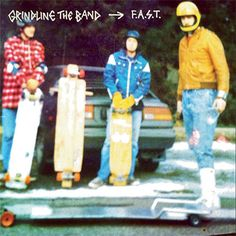 Grindline The Band F.A.S.T. - download – Knick Knack Records