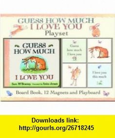 Guess How Much I Love You (9780744597820) Sam McBratney , ISBN-10: 074459782X  , ISBN-13: 978-0744597820 ,  , tutorials , pdf , ebook , torrent , downloads , rapidshare , filesonic , hotfile , megaupload , fileserve