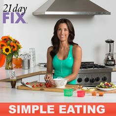 The trick to weight loss is figuring out what to eat, and how much of it to eat. That's where the 21 Day Fix comes in.   Weight Loss. Simple Eating. Portion Control