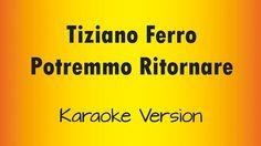 Tiziano Ferro - Potremmo Ritornare (Karaoke Version)