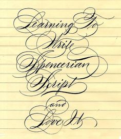 Learning to write Spencerian Script Calligraphy Doodles, Copperplate Calligraphy, Calligraphy Handwriting, Calligraphy Quotes, Calligraphy Alphabet, Penmanship, Cursive Letters, Beautiful Calligraphy, Modern Calligraphy