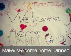 Making a welcome home banner