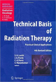 Technical Basis of Radiation Therapy 4th Edition PDF