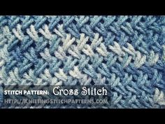 Watch this video to learn how to knit the Cross stitch