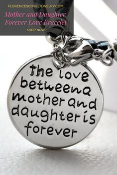 Share your special bond with this charm bracelet. For many the relationship between mother and daughter is a bond similar to that of best friends. What better way to show her just how much you care than with one of our hand stamped bracelets Mothers Quotes To Children, Mother Daughter Quotes, Mother Quotes, Mom Quotes, Daughter Love, Mothers Love, Daughters, Love Bracelets, My Baby Girl