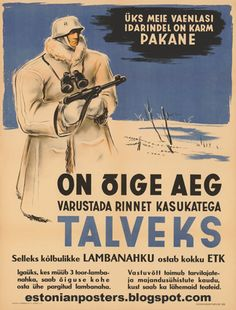 "Estonian WW2 ""One of our enemies on the Eastern Front is the fierce frost""…"