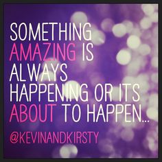 You never know what's just around the corner, have faith & keep moving forward