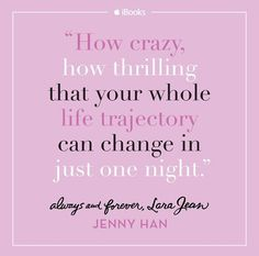 Always and Forever, Lara Jean by Jenny Han | To All the Boys I've Loved Before
