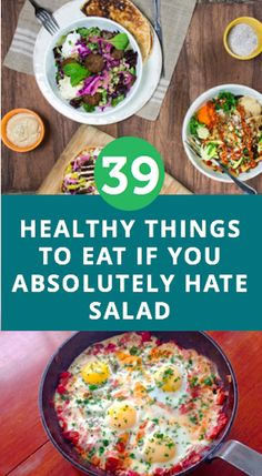 39 Healthy Options For The Person Who Absolutely Hates Salad (Photos)