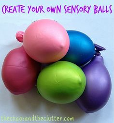 These sensory balls (also called stress balls) are really easy and inexpensive to make and can be filled with play dough, flour or rice.