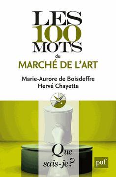 Les 100 mots du marché de l'art http://catalogues-bu.univ-lemans.fr/flora_umaine/jsp/index_view_direct_anonymous.jsp?PPN=179267612