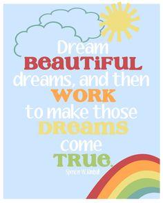 Dream beautiful drea
