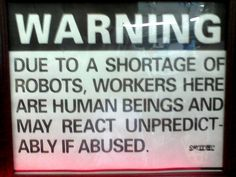 Workers Here Are Human Beings