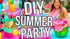 DIY SUMMER PARTY! Decor, Snacks, Treats & More! - Tropical Drink, Spring Rolls, drink holders, balloon invitations,