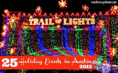 25 Holiday Events in Austin, TX ~ 2013 - R We There Yet Mom?   Family Travel for Texas and beyond...