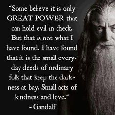 Gandalf - The Lord Of The Rings now everyone that reads this remember this next time you snap!