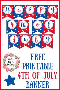Free printable of july banner printables and crafting July Crafts, Summer Crafts, 4th Of July Party, Fourth Of July, Printable Banner, Free Printables, Party Printables, Happy Birthday America, Girls With Abs