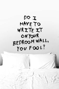 banking lyrics Do I have to write it on your bedroom wall you fool Banks Bedroom Wall Lyrics Banks Lyrics, It's All Happening, Wicked Game, Inspirational Music, Soundtrack To My Life, Music Artwork, I Love Music, Text Quotes, Music Film