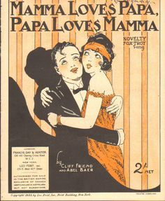 """""""Papa loves mama, mama loves Papa"""" song was written by Jane Green was a blues and jazz vocal song. Old Sheet Music, Vintage Sheet Music, Vintage Sheets, Vintage Movies, Vintage Posters, Vintage Graphic, Vintage Humor, Music Covers, Album Covers"""