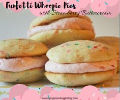Funfetti Whoopie Pies with Strawberry Buttercream filling