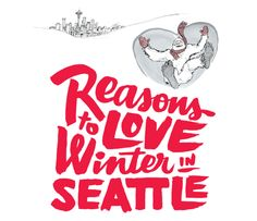 Best Things to See and Do in Winter in Seattle