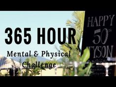 365 Hour Mental & Physical Challenge - Hour 7