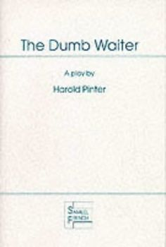 Dumb Waiter (Acting Edition) by Harold Pinter, http://www.amazon.com/dp/0573042101/ref=cm_sw_r_pi_dp_Zbwzrb0TFY072