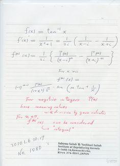 2020年1月7日(火) 8:17  № 1080   一般回数の微分の公式で、 回数をゼロや負の回数を考えると 元の関数や積分された関数が出てくる現象があります。    何時でもとは言えないので未知の分野です 場合、場合を考えています。  今回のは 幾つか面白いことがあります。ゼロ階や負回数の場合、ガンマ関数の負の値が出てくるので 従来数学では 極で考えられなくなってしまいます。 ところがゼロ除算算法で きちんと良い世界が 拓かれます。     一般回数の微分、複素数を用いた表現が 如何に簡明で素晴らしいかが 良くわかります。複雑な関数の素性が 複素数の世界で 簡明に捉えられています。 恩師 小松勇作先生の本から発見しました。素晴らしい 流石 先生だ と感銘している。 Sheet Music, Music Score, Music Charts, Music Sheets