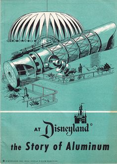 Disneyland souvenir brochure of the Kaiser Aluminum Hall of Fame (c. Disney Magic, Disney Art, Walt Disney World, Disneyland Tomorrowland, Disneyland Resort, Walt Disney Imagineering, Disneyland California Adventure, Vintage Disneyland, Disney Posters