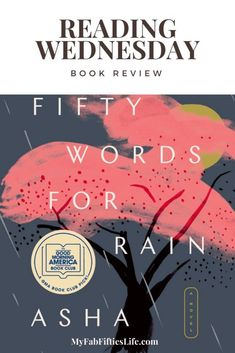 Book Review Fifty Words for Rain by Asha Lemmie a coming of age story of life in Japan for a half Japanese half American little girl for Reading Wednesday